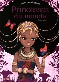 Princesses du monde - Christine Palluy |