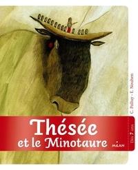 Christine Palluy et Elodie Nouhen - Thésée et le Minotaure.