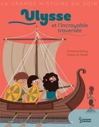 Christine Palluy - Ulysse et l'incroyable traversée.