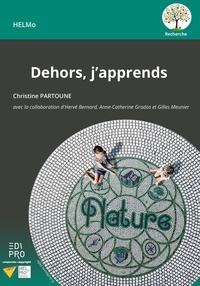Christine Partoune - Dehors, j'apprends.