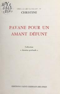 Christine - Pavane pour un amant défunt.