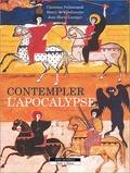 Christine Pellistrandi et Henry de Villefranche - Contempler l'Apocalypse.