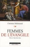 Christine Pellistrandi - Femmes de l'Evangile.