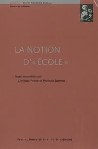 Christine Peltre et Philippe Lorentz - La notion d'école.