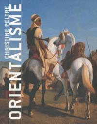 Christine Peltre - Orientalisme.