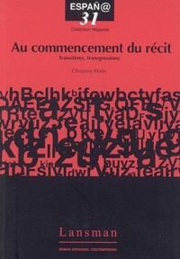 Christine Pérès - Au commencement du récit : transitions, transgressions.