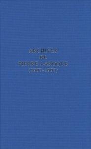 Christine Pétillat - Archives de Pierre Laroque (1907-1997) - Répertoire numérique détaillé.