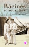 Christine Pezet-Grevet - Les Racines renouvelées.