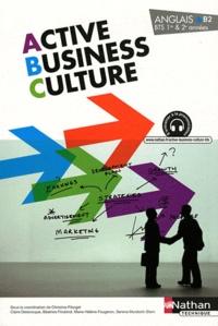 Christine Pilorget et Claire Delarocque - Anglais BTS 1re & 2e années Active Business Culture.