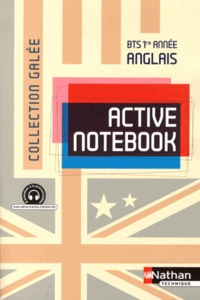 Christine Pilorget - Anglais BTS 1re année Active Notebook.