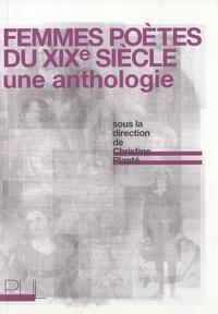 Christine Planté - Femmes poêtes du XIXe siècle - Une anthologie.