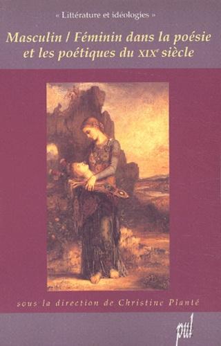 Masculin / Féminin dans la poésie et les poétiques du XIXème siècle