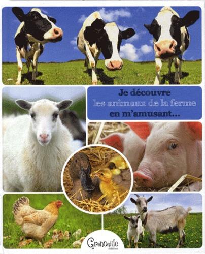 Christine Pompéï - Je découvre les animaux de la ferme en m'amusant.