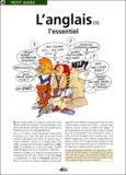 Christine Ponchon et Jeanne-F Tardieu - L'anglais - Tome 1, L'essentiel.
