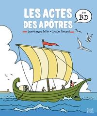 Christine Ponsard et Jean-François Kieffer - Les actes des apôtres en BD.