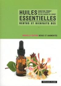 Christine Probst et Hélène Barbier du Vimont - Vertus et bienfaits des Huiles essentielles.
