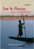 Christine Puel - Sur le fleuve, une calebasse.