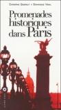 Christine Quéralt et Dominique Vidal - Promenades historiques dans Paris.
