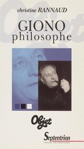 Christine Rannaud - Giono philosophe.