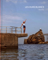 Christine Rannou-Ader - Les Ours Blancs - Biarritz.