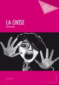 Christine Rato - La chose.