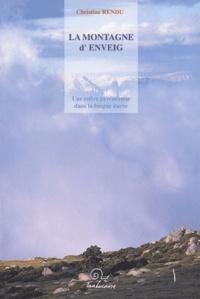 Christine Rendu - La Montagne d'Enveig - Une estive pyrénéenne dans la longue durée.
