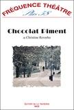 Christine Reverho - Chocolat piment.