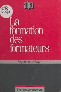 Christine Revuz et Didier Sutter - La formation des formateurs : l'expérience de l'AFPA.
