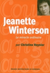 Christine Reynier - Jeanette Winterson - Le miracle ordinaire.