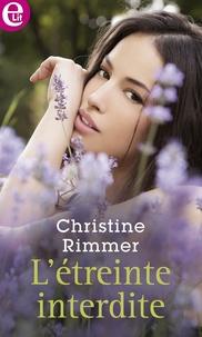 Christine Rimmer - L'étreinte interdite.