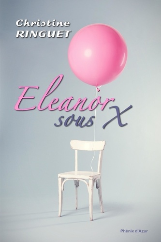 Christine Ringuet - Eleanor, sous X.