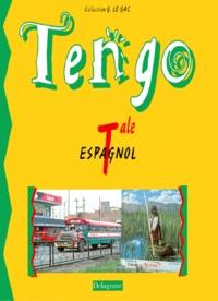 Espagnol Terminale Tengo Broche