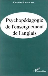 Christine Rocheblave - Psychopédagogie de l'enseignement de l'anglais.