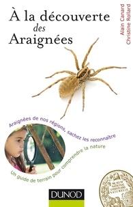Christine Rollard et Alain Canard - A la découverte des araignées.
