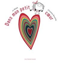 Christine Roussey et Jo Witek - Dans mon petit coeur.