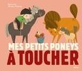 Christine Roussey - Mes petits poneys à toucher.