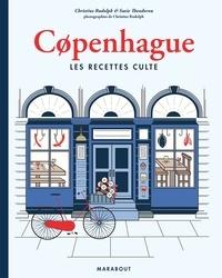 Christine Rudolph et Susie Theodorou - Copenhague - Les recettes cultes.