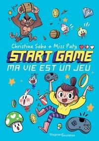 Christine Saba et Paty Miss - Start game - Ma vie est un jeu.
