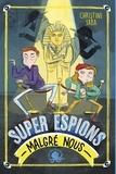 Christine Saba - Super espions (malgré nous).