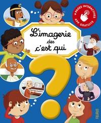 Christine Sagnier et Romain Guyard - L'imagerie des c'est qui ?.