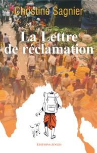 Christine Sagnier - La lettre de réclamation.