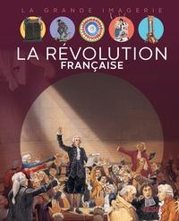 Christine Sagnier et Jean-Noël Rochut - La Révolution française.