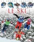 Christine Sagnier et Jack Delaroche - Le ski.