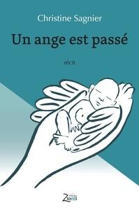 Christine Sagnier - Un ange est passé.
