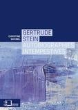 Christine Savinel - Gertrude Stein - Autobiographies intempestives.