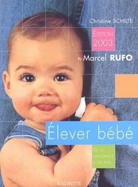 Elever bébé. De la naissance à six ans, édition 2003.pdf