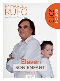Christine Schilte et Marcel Rufo - Pr Marcel Rufo - Élever son enfant.