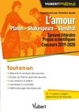 Christine Seutin - L'amour, Platon - Shakespeare - Stendhal - Concours 2019-2020, épreuve littéraire, prépas scientifiques.