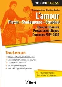 Lamour, Platon - Shakespeare - Stendhal - Concours 2019-2020, épreuve littéraire, prépas scientifiques.pdf