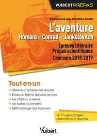 Christine Seutin et Jacqueline Zorlu - L'aventure Homère - Conrad - Jankélévitch - Concours 2018-2019.